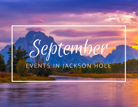September Events in Jackson Hole