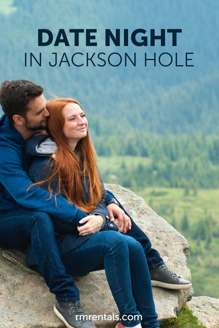 Date Night In Jackson Hole Pin