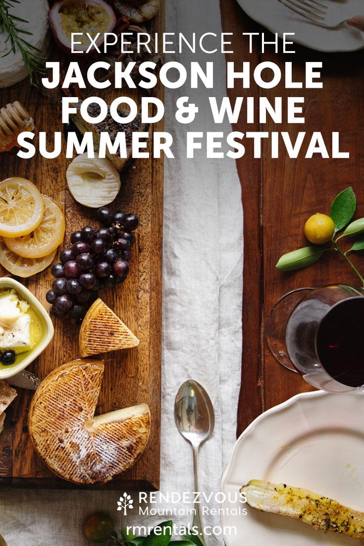 Jackson Hole Summer Food & Wine Festival
