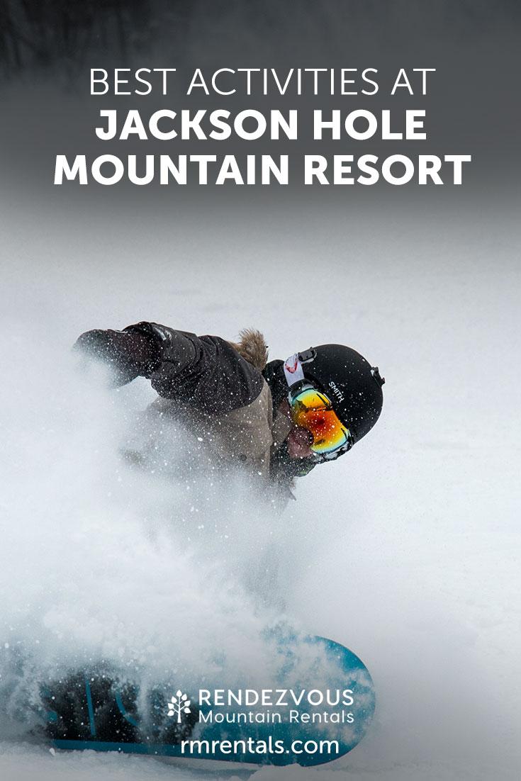 Best Activities at Jackson Hole Mountain Resort