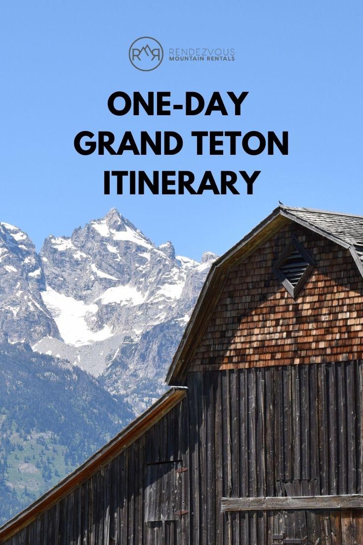 One Day Grand Teton Itinerary