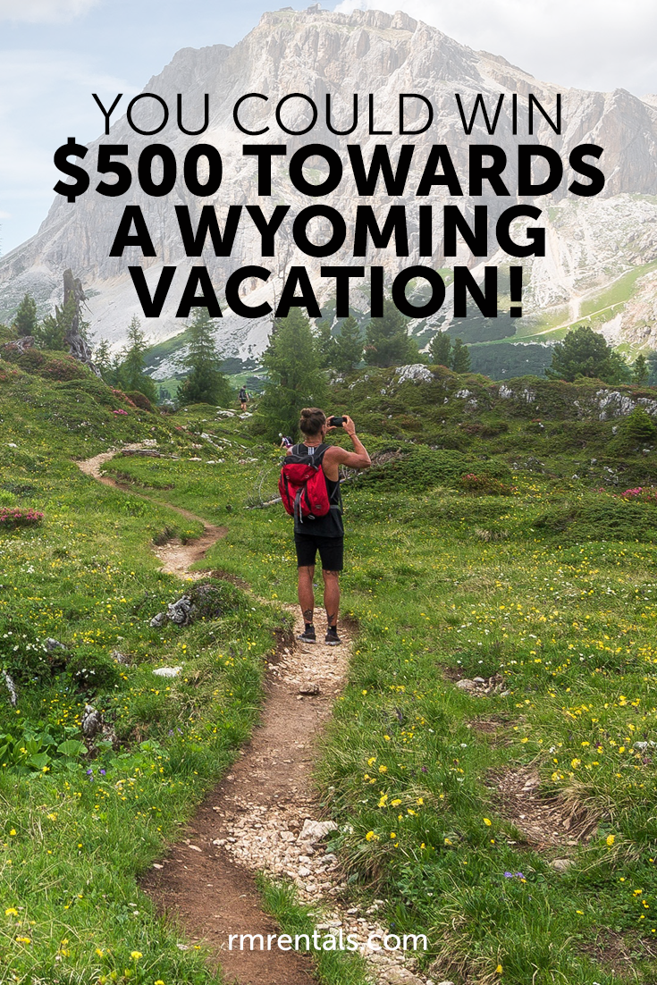 Win a Wyoming Vacation