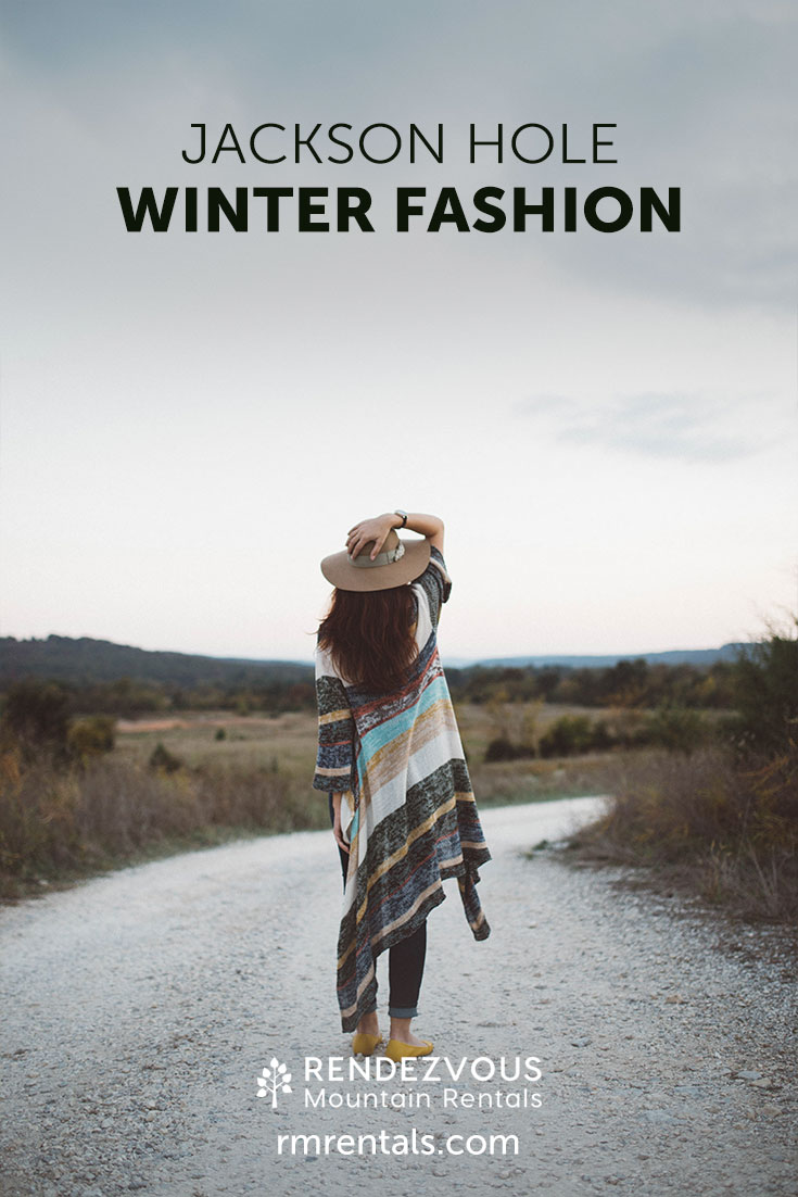 Winter Fashion in Jackson Hole